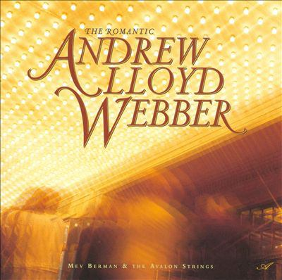 Cover image for The romantic Andrew Lloyd Webber