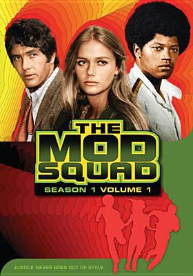 Cover image for The Mod Squad. Season 1, volume 1
