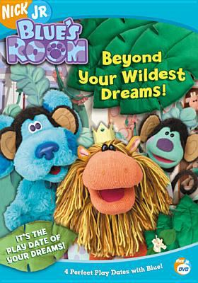 Cover image for Blue's room. Beyond your wildest dreams!