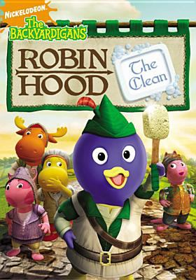 Cover image for The Backyardigans. Robin Hood the Clean