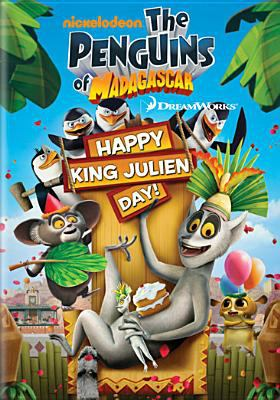 Cover image for Penguins of Madagascar. Happy King Julien Day!
