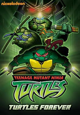 Cover image for Teenage mutant ninja turtles. Turtles forever
