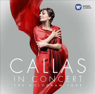 Cover image for Callas in concert : the hologram tour