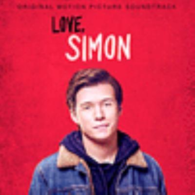Cover image for Love, Simon : original motion picture soundtrack.