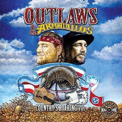 Cover image for Outlaws & armadillos : country's roaring '70s