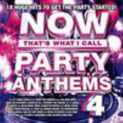 Cover image for Now that's what I call party anthems. 4.