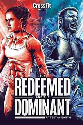 Cover image for The Redeemed and the Dominant  : Fittest on Earth.