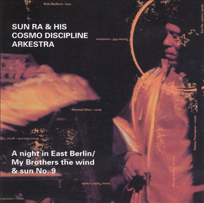 Cover image for A night in East Berlin My brothers the wind & sun n.9