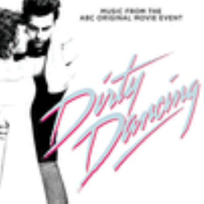 Cover image for Dirty dancing : original television soundtrack.