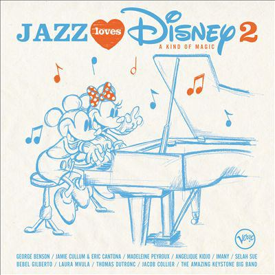 Cover image for Jazz loves Disney 2 : a kind of magic.