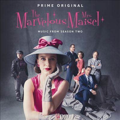 Cover image for Marvelous Mrs. Maisel Season 2 : the music from the Prime original series.