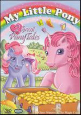 Cover image for My little pony. 2 great pony tales