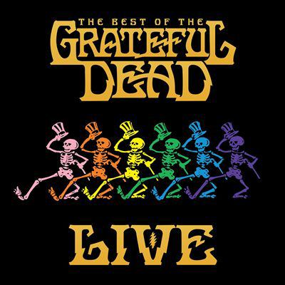 Cover image for The best of The Grateful Dead live : 1969-1977
