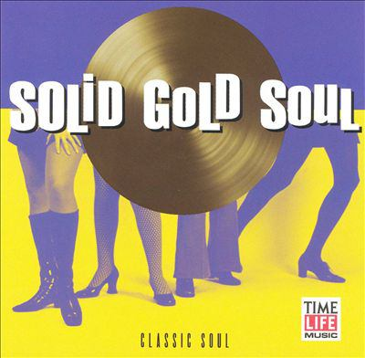 Cover image for Solid gold soul. Classic soul