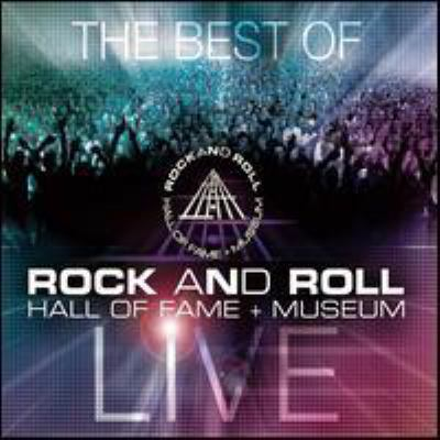 Cover image for The best of Rock and Roll Hall of Fame & Museum live