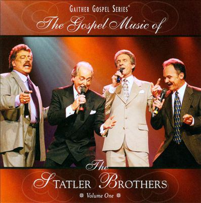 Cover image for The gospel music of the Statler Brothers. Volume one