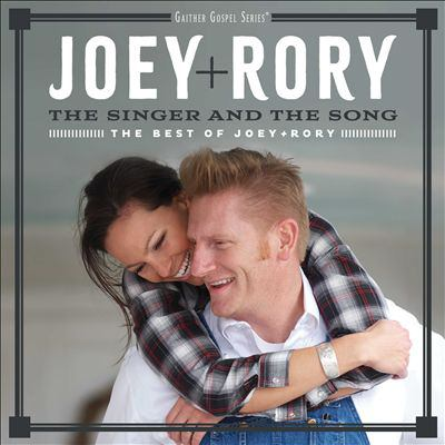 Cover image for The singer and the song : the best of Joey + Rory
