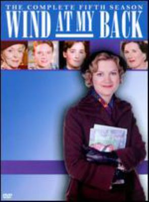 Cover image for Wind at my back. The complete fifth volume
