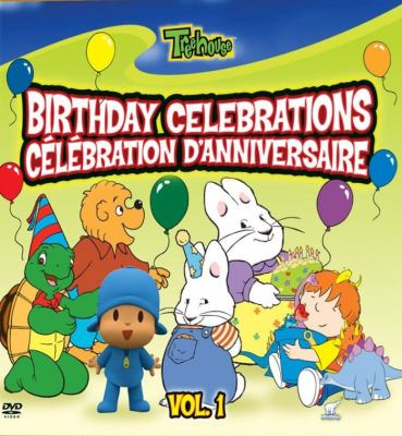 Cover image for Birthday celebrations. Vol. 1 Célébration d'anniversaire