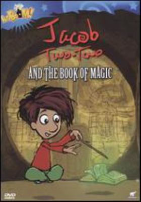 Cover image for Jacob Two-Two and the book of magic Jacob Jacob: les tours de magie!