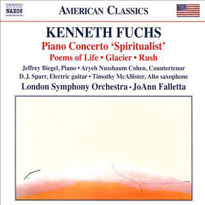Cover image for Piano concerto : 'Spiritualist' ; Poems of life ; Glacier ; Rush