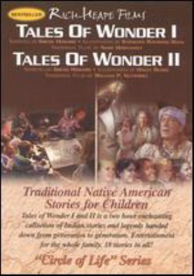 Cover image for Tales of wonder I Tales of wonder II : traditional Native American fireside stories