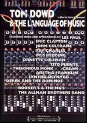 Cover image for Tom Dowd & the language of music