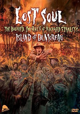 Cover image for Lost soul the doomed journey of Richard Stanley's Island of Dr. Moreau