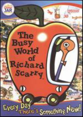 Cover image for The busy world of Richard Scarry. Every day there's something new!