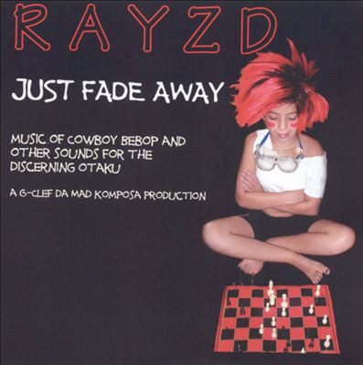 Cover image for Just fade away : music of Cowboy Bebop and other sounds for the discerning Otaku