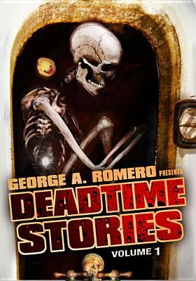 Cover image for George A. Romero presents deadtime stories. Volume 1