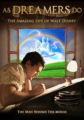 Cover image for As dreamers do : the amazing life of Walt Disney