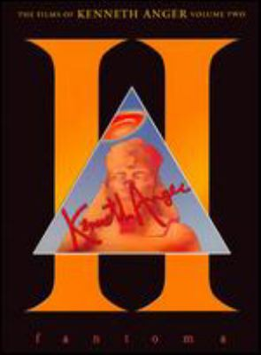 Cover image for The films of Kenneth Anger. Volume 2