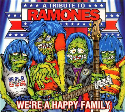 Cover image for We're a happy family a tribute to Ramones.