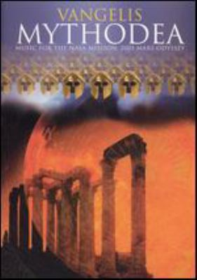 Cover image for Vangelis mythodea music for the NASA mission : 2001 Mars odyssey