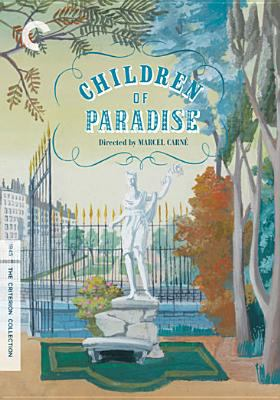 Cover image for Children of paradise Les enfants du paradis