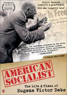 Cover image for American socialist : the life and times of Eugene Victor Debs