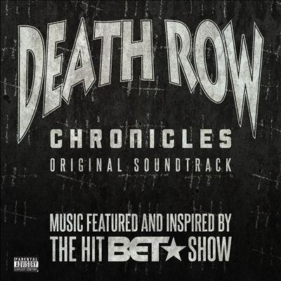Cover image for Death row chronicles : original soundtrack.
