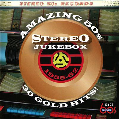 Cover image for Amazing 50s stereo jukebox, 1955-62 : 30 gold hits!