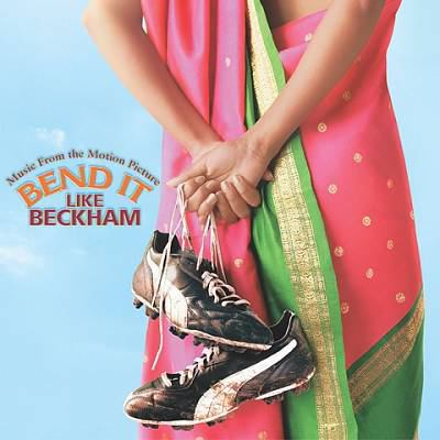 Cover image for Bend it like Beckham music from the motion picture.