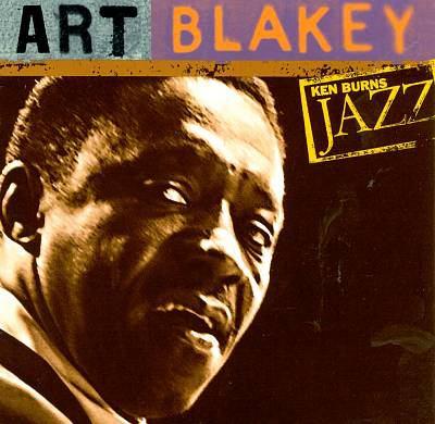 Cover image for Art Blakey Ken Burns jazz.