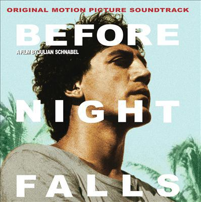 Cover image for Before night falls original motion picture soundtrack.