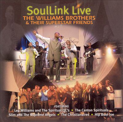 Cover image for Soullink live the William Brothers & their superstar friends