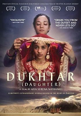 Cover image for Dukhtar = Daughter