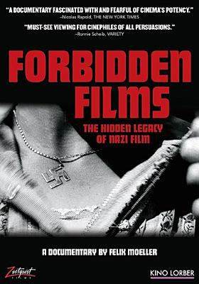 Cover image for Forbidden films : the hidden legacy of Nazi film