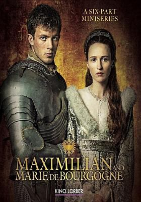 Cover image for Maximilian and Marie De Bourgogne