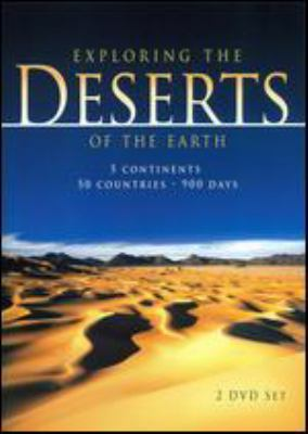 Cover image for Exploring the deserts of the earth