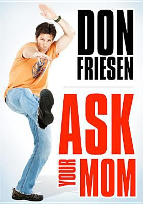 Cover image for Don Friesen. Ask your mom