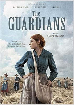 Cover image for The Guardians = Les gardiennes