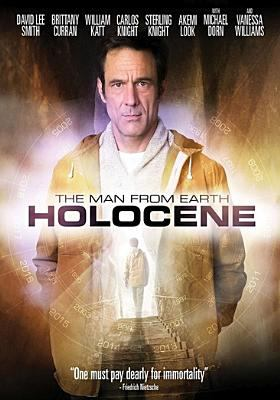 Cover image for The man from Earth : Holocene